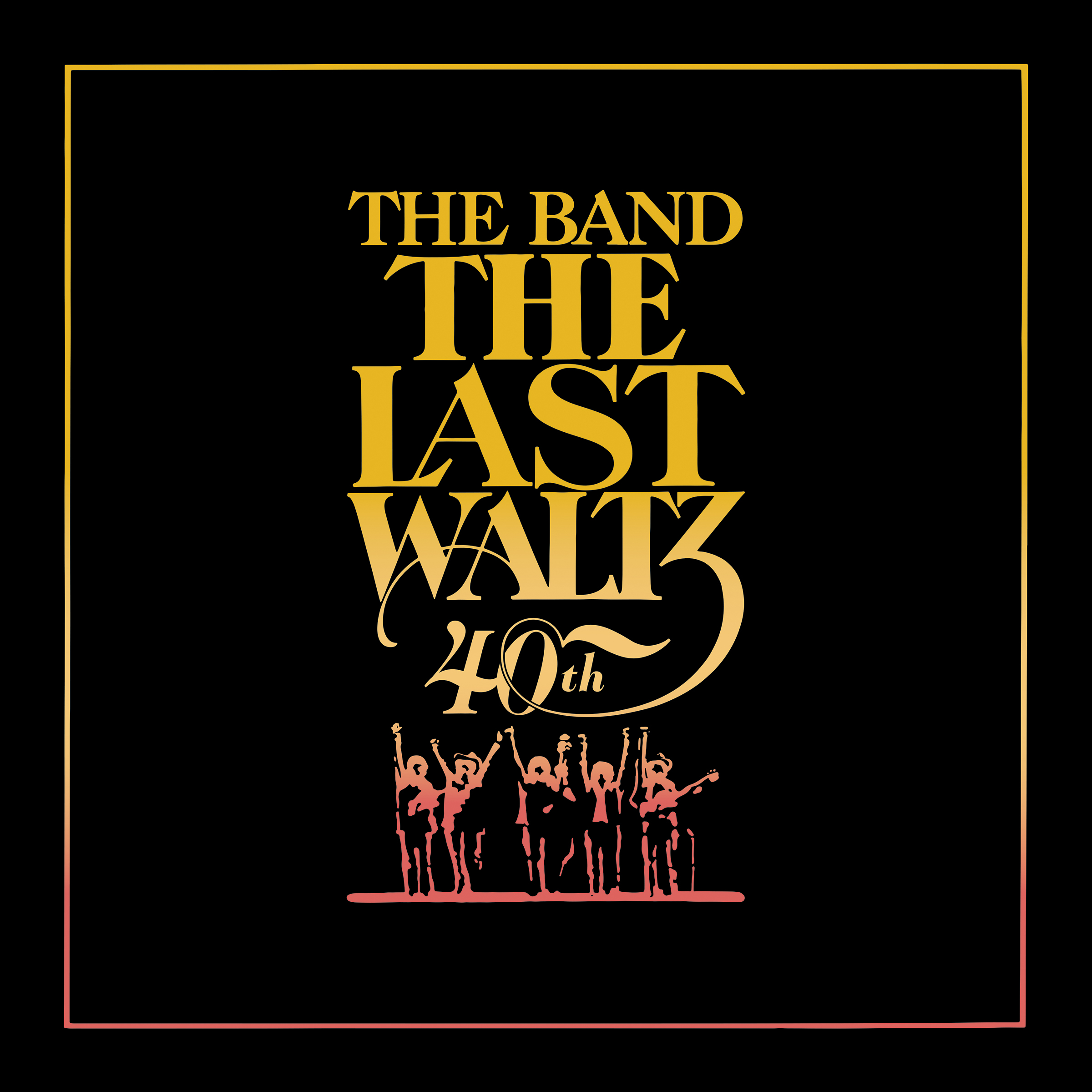 The Last Waltz 40th Anniversary Edition Out On Cd Blu Ray